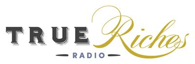 TrueRichesRadio.com