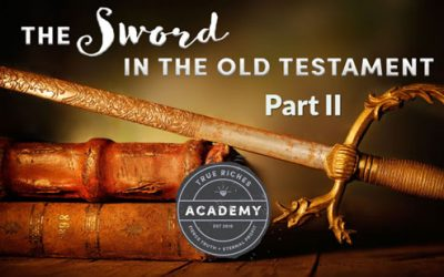 The Sword in the Old Testament: Part 2 – A Teaching by Jerry Robinson