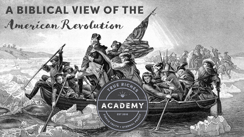 VIDEO TEACHING: A Biblical View of the American Revolution