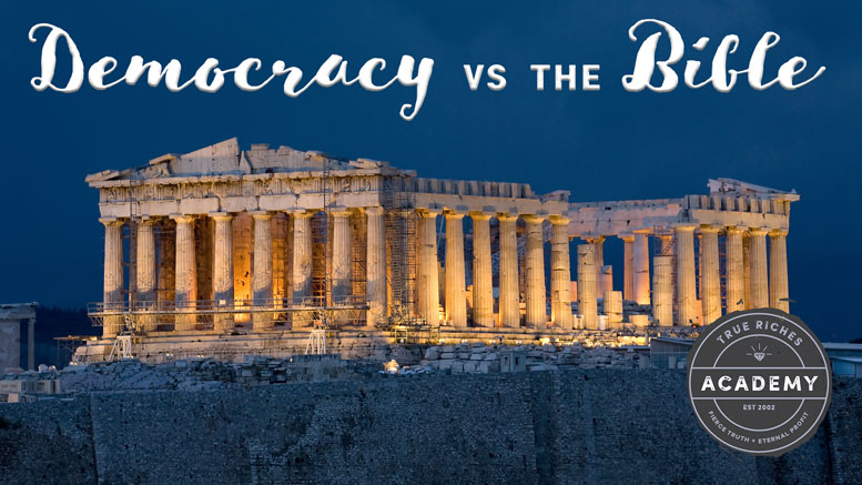 VIDEO TEACHING: Democracy vs the Bible