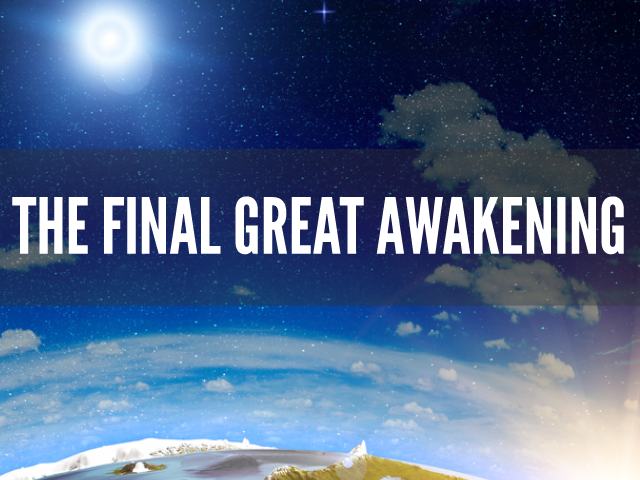 LESSON: The Final Great Awakening
