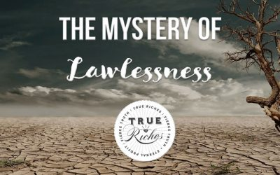 VIDEO TEACHING: The Mystery of Lawlessness