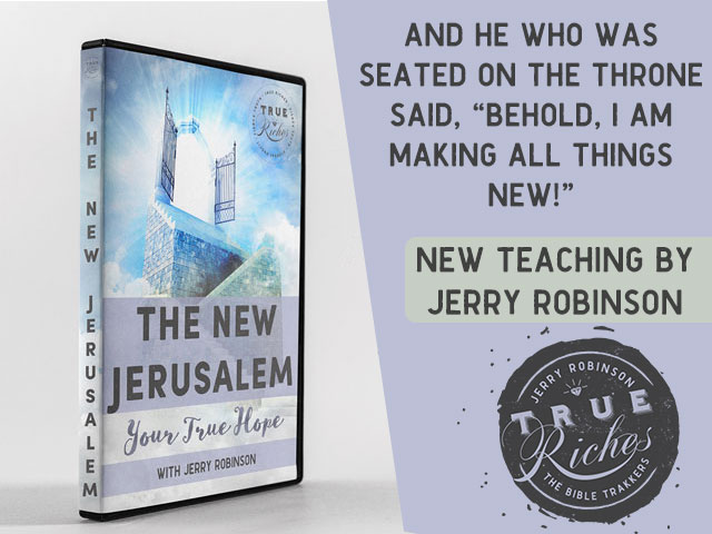 VIDEO TEACHING: The New Jerusalem – Man's True Hope