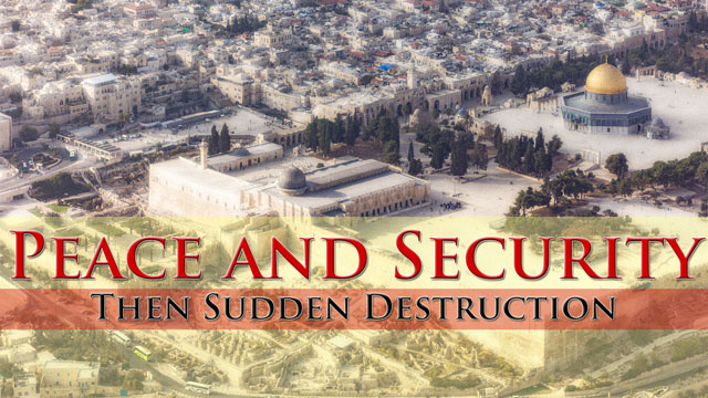 VIDEO TEACHING: Peace and Security, Then Sudden Destruction