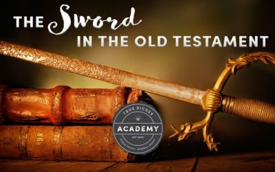 The Sword in the Old Testament: Part 1 – A Teaching by Jerry Robinson