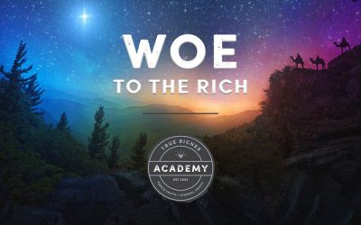 VIDEO TEACHING: Woe to the Rich